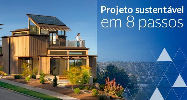 Projeto sustentável em 8 passos